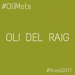 #OliMots – Oli del Raig